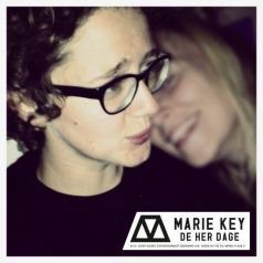 Marie Key (Мари Кей): De Her Dage