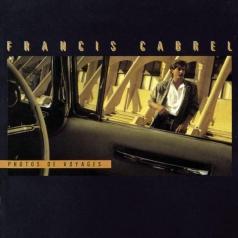 Francis Cabrel (Франсис Кабрель): Photos De Voyages