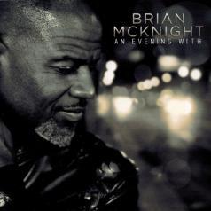 Brian McKnight (Брайан Макнайт): An Evening