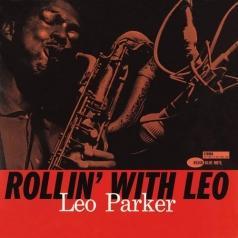 Leo Parker (Леон Пракер): Rollin' With Leo