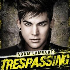 Adam Lambert (Адам Ламберт): Trespassing