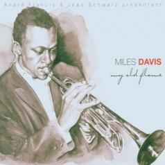 Miles Davis (Майлз Дэвис): My Old Flame