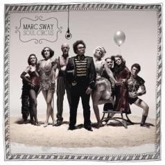 Marc Sway (Марк Суэй): Soul Circus