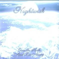 Nightwish (Найтвиш): Over The Hills And Far Away