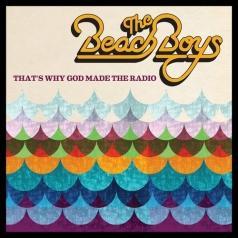 The Beach Boys (Зе Бич Бойз): That'S Why God Made The Radio