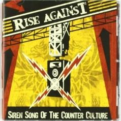 Rise Against (Райз Агаинст): Siren Song Of The Counter Culture