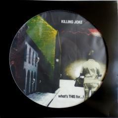 Killing Joke: What's This For...!
