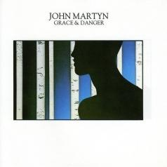 John Martyn (Джон Мартин): Grace And Danger