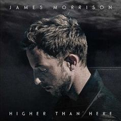 James Morrison: Higher Than Here