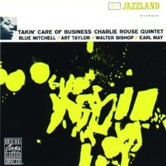 Charlie Rouse (Чарли Раус): Takin' Care Of Business
