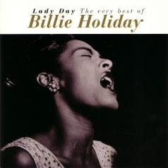 Billie Holiday (Билли Холидей): Lady Day (The Very Best Of)