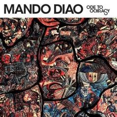 Mando Diao (Мандо Диао): Ode To Ochrasy