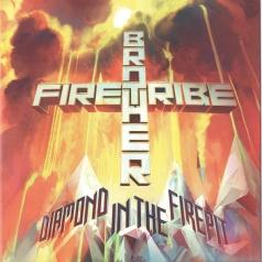 Brother Firetribe (Бротхер Фертриб): Diamond In The Firepit
