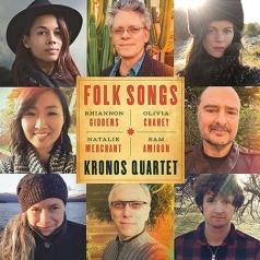 Kronos Quartet (Кронос-квартет): Folk Songs