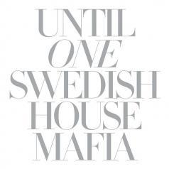 Swedish House Mafia (ШведскаяХаусМафия): Until One