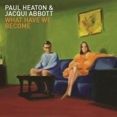 Paul Heaton (Пол Хитон): What Have We Become