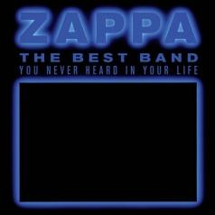Frank Zappa (Фрэнк Заппа): The Best Band You Never Heard In Your Life