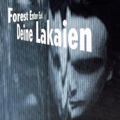 Deine Lakaien (Дейне Лакейн): Forest Enter Exit
