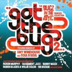 Bugz In The Attic (Бакс Ин Аттик): Got The Bug 2: The Remixes Collection