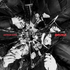 Astroid Boys: Broke