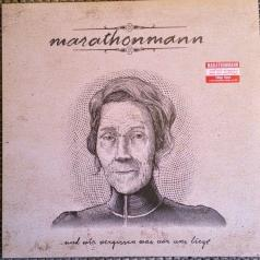 Marathonmann (Маратонманн): ...Und Wir Vergessen Was Vor Uns Liegt