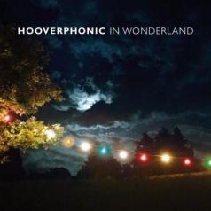 Hooverphonic (Хуверфоник): In Wonderland