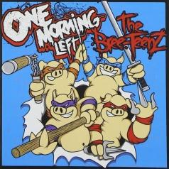 One Morning Left: The Bree-TeenZ