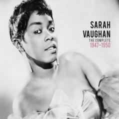 Sarah Vaughan (Сара Вон): The Complete 1947-1950