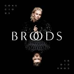 Broods (Броодс): Conscious