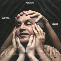 Caetano Veloso (Каэтану Велозу): Abracaco
