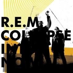 R.E.M.: Collapse Into Now