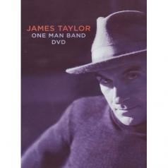 James Taylor (Джеймс Тейлор): One Man Band