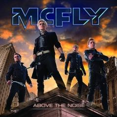 McFly (Мак Флай): Above The Noise