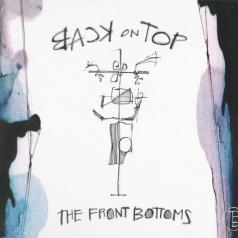 The Front Bottoms (Зе Фронт Ботомс): Back On Top