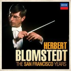 Herbert Blomstedt (Герберт Блумстедт): The San Francisco Years
