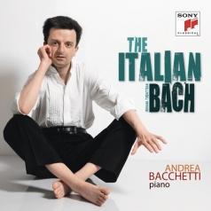 Andrea Bacchetti: The Italian Bach