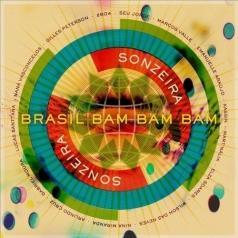 Gilles Peterson's Sonzeira (Гиллес Петерсон'с): Brasil Bam Bam Bam