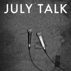 July Talk (Джули Талк): July Talk