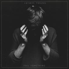 Jaymes Young (Джеймс Янг): Feel Something