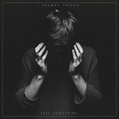 Jaymes Young (Джеймс Янг): Feel Something