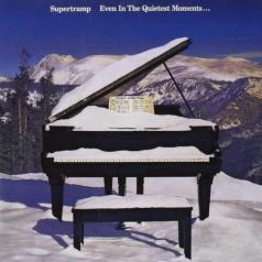 Supertramp (Супертрэм): Even In The Quietest Moments...