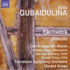 Sofia Gubaidulina: Fachwerk