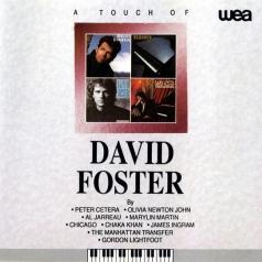 David Foster (Дэвид Фостер): A Touch Of David Foster