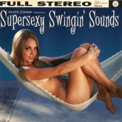 White Zombie: Supersexy Swingin' Sounds