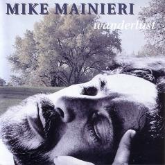 Mike Mainieri (Михаэль Мейнери): Wanderlust
