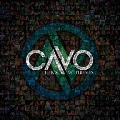 Cavo (Каво): Thick As Thieves