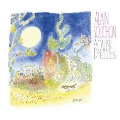 Alain Souchon (Ален Сушон): A Cause D'Elles