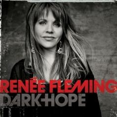 Renee Fleming (Рене Флеминг): Dark Hope