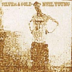 Neil Young (Нил Янг): Silver & Gold