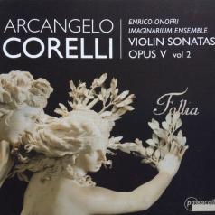 Arcangelo Corelli (Арканджело Корелли): Sonaten Op. 5 Vol. 2/Enrico Onofri, Imaginarium Ensemble